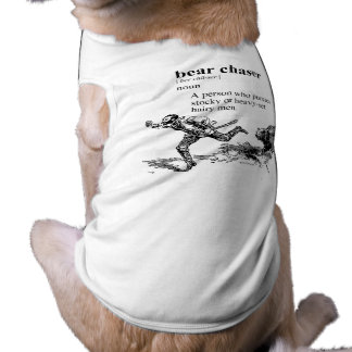 BEAR CHASER DOG TSHIRT