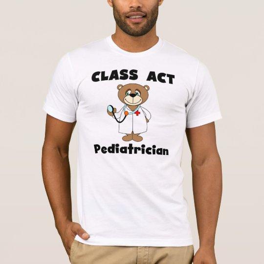 Bear Class Act Paediatrician Tshirt