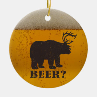 Bear,  Deer or Beer? Christmas Ornament