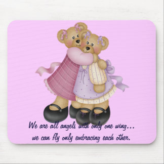 Bear Friends 2 - We are all angels... Mouse Mat