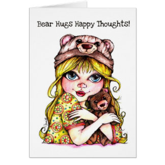 Bear Hugs and Happy Thoughts! Greeting Card