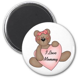 Bear I Love Mommy 6 Cm Round Magnet