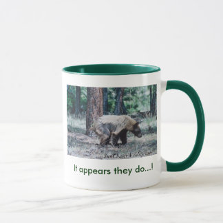 BEAR, It appears they do...! Mug
