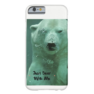 Bear With Me Barely There iPhone 6 Case