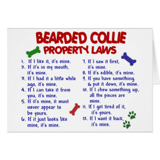 BEARDED COLLIE Property Laws 2 Greeting Card