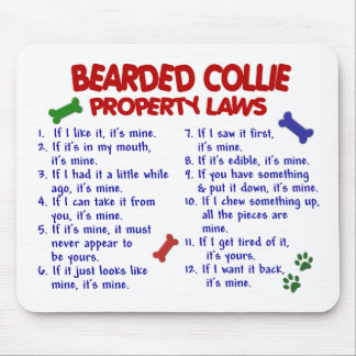 BEARDED COLLIE Property Laws 2 Mouse Pad