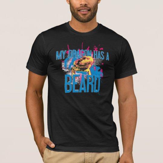 Bearded Dragon T-shirt: My Dragon Has a Beard