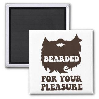 Bearded For Your Pleasure Fridge Magnets