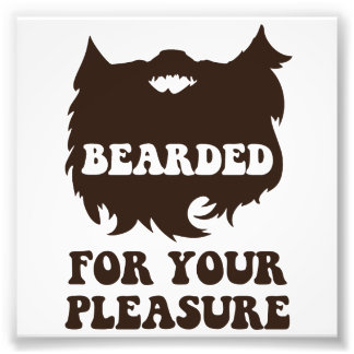 Bearded For Your Pleasure Photograph