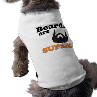 beards are super sleeveless dog shirt