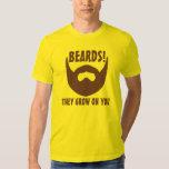 Beards! They Grow on You Tee Shirts