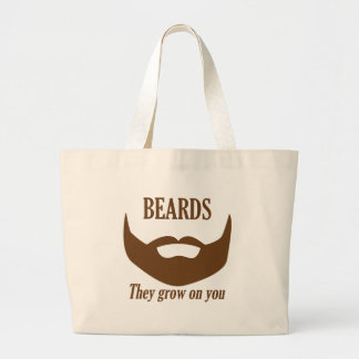 BEARDS THEY GROWN ON YOU LARGE TOTE BAG