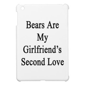Bears Are My Girlfriend's Second Love Cover For The iPad Mini