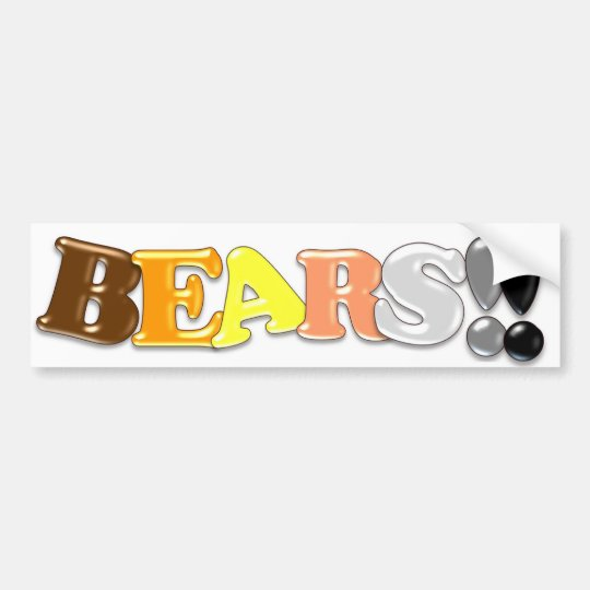 BEARS!! BUMPER STICKER