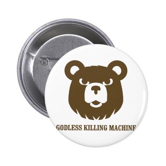 bears godless killing machines humour funny tshirt 6 cm round badge