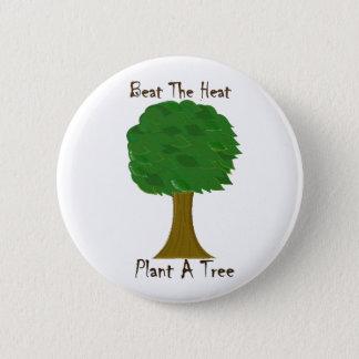 Beat the Heat 6 Cm Round Badge