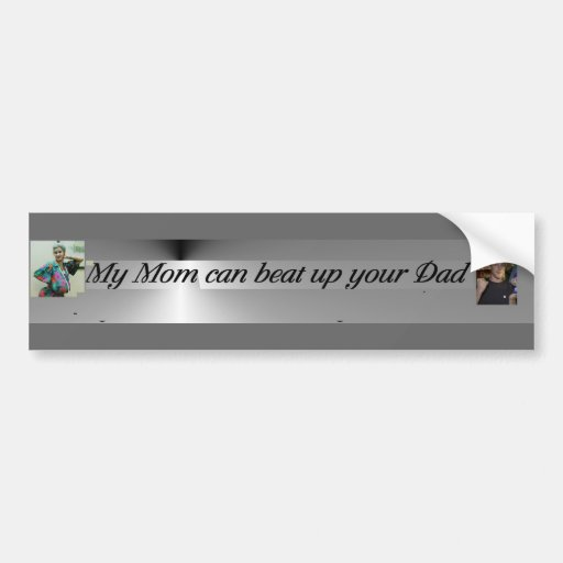 beat up dad bumper stickers