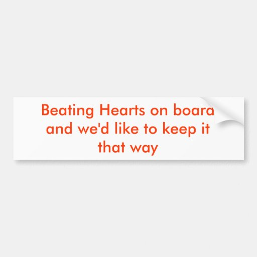 Beating Hearts on Board Bumper Stickers