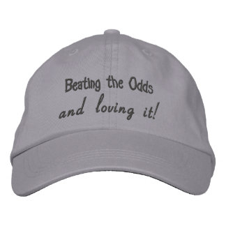 Beating the Odds and loving it! Adjustable Hat Embroidered Cap