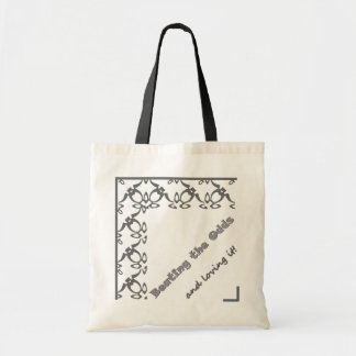 Beating the Odds and loving it! Tote Bag