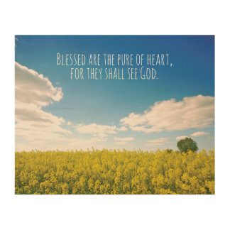 Beatitudes. Blessed are the pure of heart. Wood Print