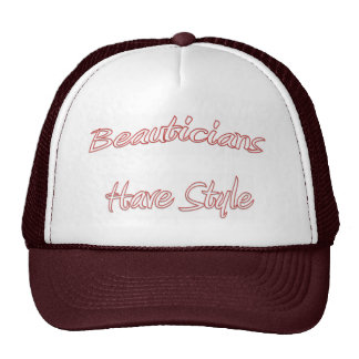 Beauticians Have Style Hat