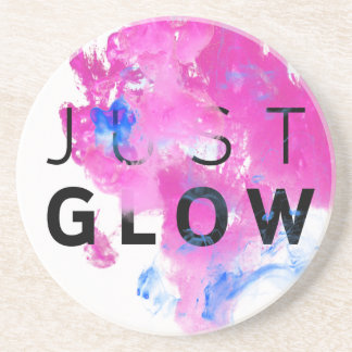 Beautiful Abstract Motivational Quote Just Glow Drink Coaster