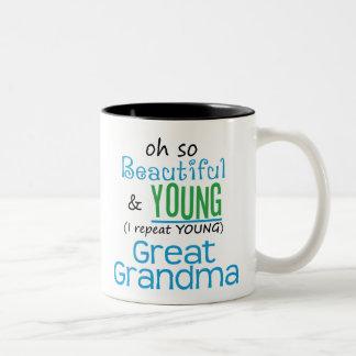 Beautiful and Young Great Grandma Mug