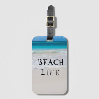 Beautiful Beach Life Luggage Tag