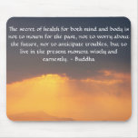 Beautiful Buddhist Quote with inspirational photo Mousepad