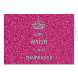 Beautiful cool girly save water drink champagne cr greeting card
