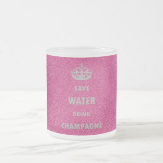 Beautiful cool girly save water drink champagne cr frosted glass mug