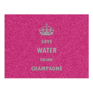 Beautiful cool girly save water drink champagne cr postcard