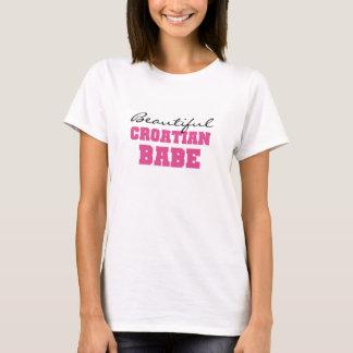 Beautiful Croatian Babe T-Shirt