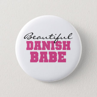 Beautiful Danish Babe 6 Cm Round Badge
