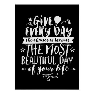 Beautiful Day Inspirational Life Quote Poster