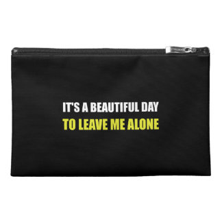 Beautiful Day Leave Me Alone Travel Accessories Bags
