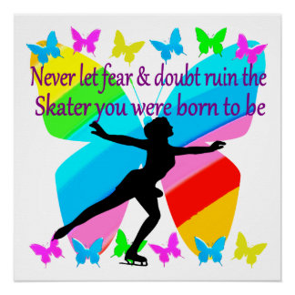 BEAUTIFUL FIGURE SKATER INSPIRATIONAL QUOTE DESIGN