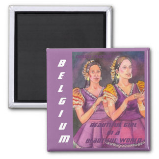 Beautiful Girl in a Beautiful World, Belgium Magne Square Magnet