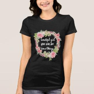 Beautiful Girl YOU CAN DO Hard Things Black Shirt