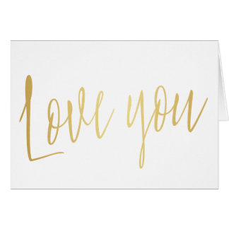 "Beautiful gold calligraphy ""Love you"" Card"