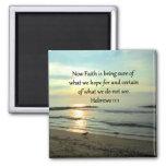 BEAUTIFUL HEBREWS 11:1 SUNRISE SQUARE MAGNET