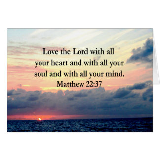 BEAUTIFUL MATTHEW 22:37 SUNRISE PHOTO DESIGN CARD