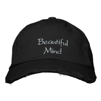 Beautiful Mind  Cap / Hat Embroidered Cap