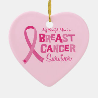 Beautiful Mom Breast Cancer Survivor Ornament