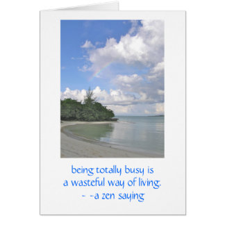 Beautiful Peaceful Deserted Beach & Zen Quote Note Card