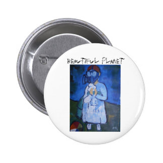 Beautiful Planet, Beautiful Planet 6 Cm Round Badge