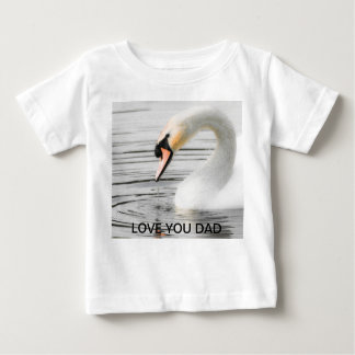 Beautiful Swan Love You Dad Infant Tee Shirt