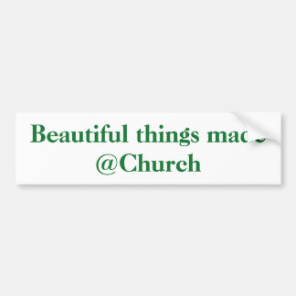 Beautiful things made @Church sticker