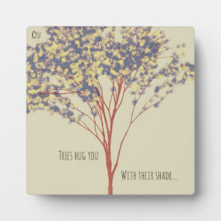 Beautiful Tree Art Quote Plaque